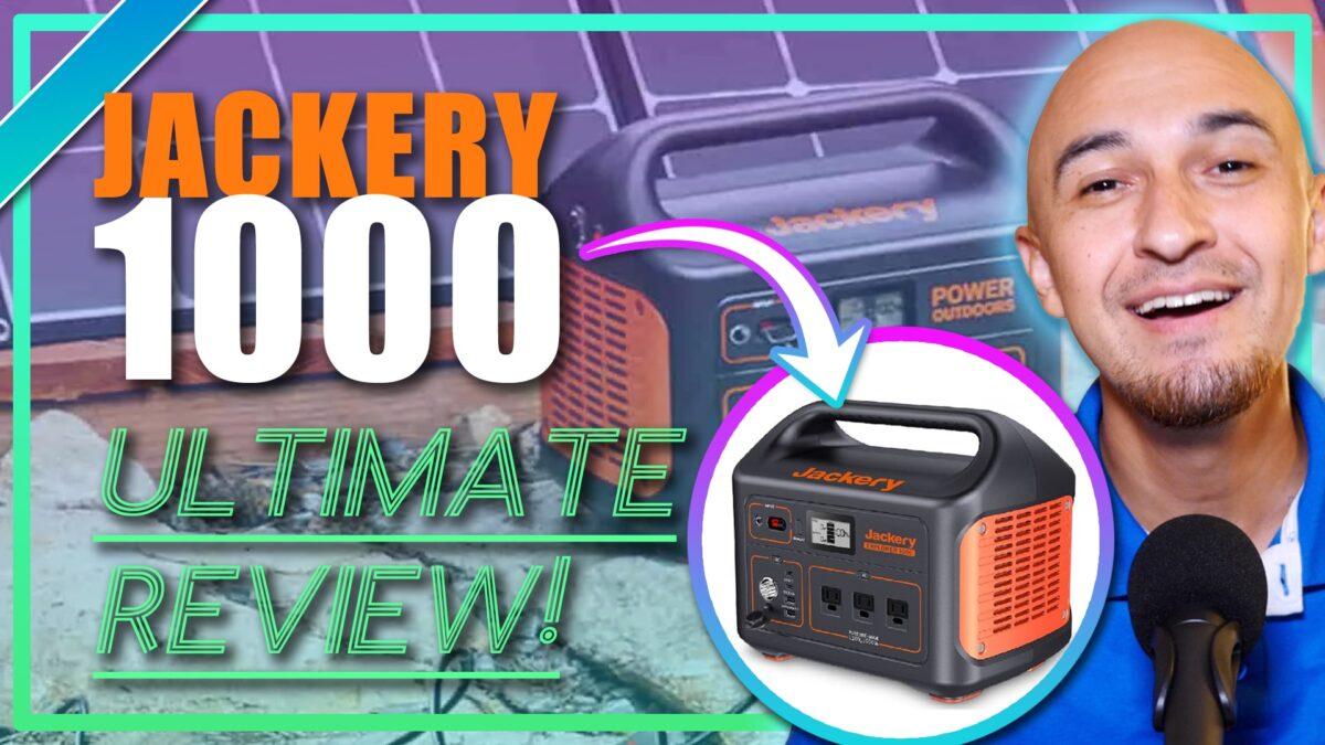 Jackery Explorer 1000 Portable Power Station Ultimate Review Solar Generator Backup Battery